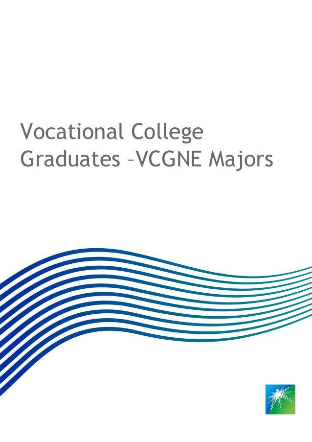 Vocational College Graduates –VCGNE Majors