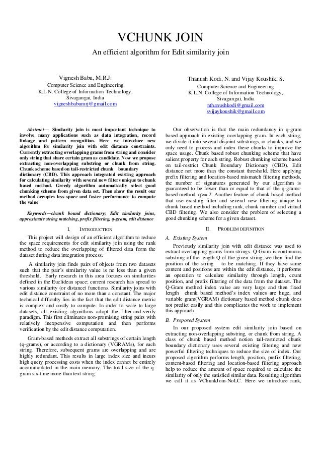 VCHUNK JOIN An efficient algorithm for Edit similarity join Vignesh Babu, M.R.J. Computer Science and Engineering K.L.N. C...