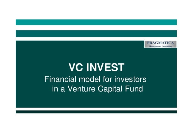 VC INVEST Financial model for investors in a Venture Capital Fund