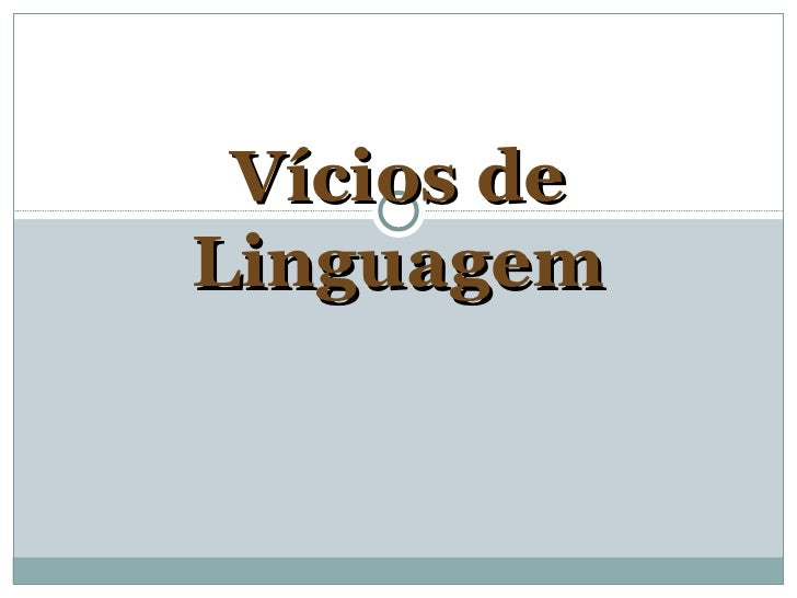 Vícios deLinguagem