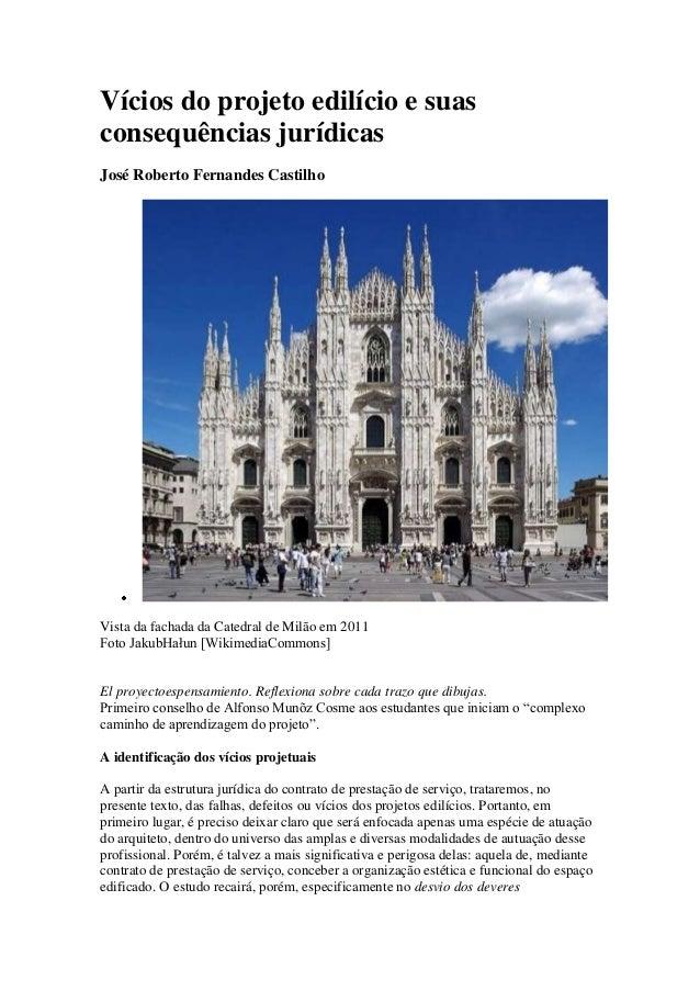 Vícios do projeto edilício e suas consequências jurídicas José Roberto Fernandes Castilho Vista da fachada da Catedral de ...