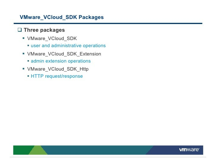 VMware_VCloud_SDK Packages   Three packages   VMware_VCloud_SDK    user and administrative operations   VMware_VCloud_SDK_...