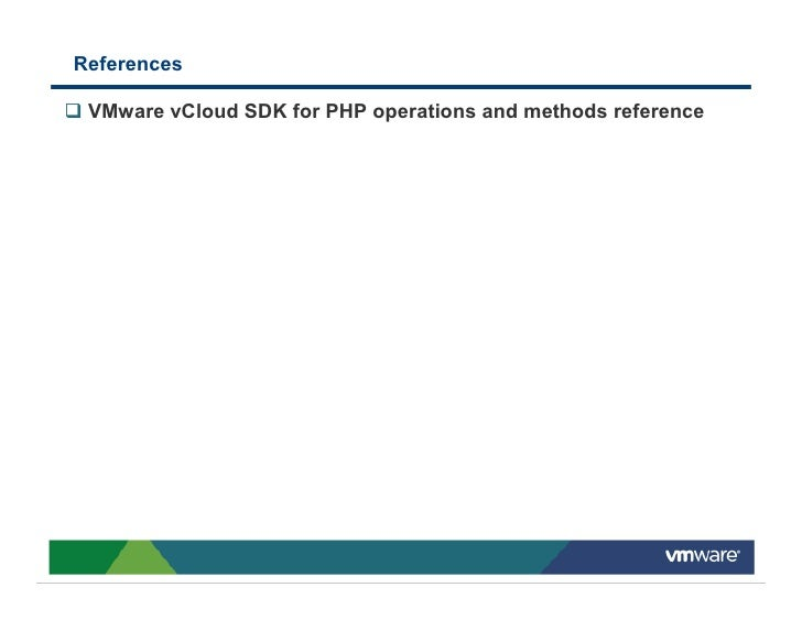 References   VMware vCloud SDK for PHP operations and methods reference