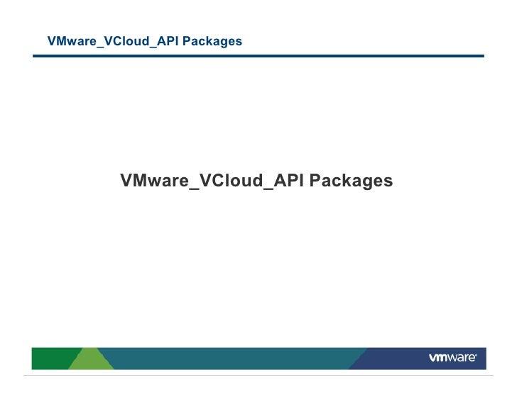 VMware_VCloud_API Packages              VMware_VCloud_API Packages