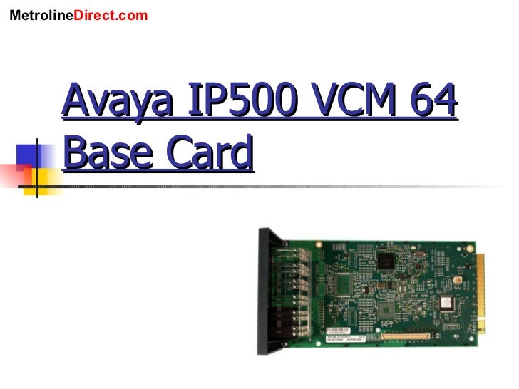 Avaya IP500 VCM 64 Base Card