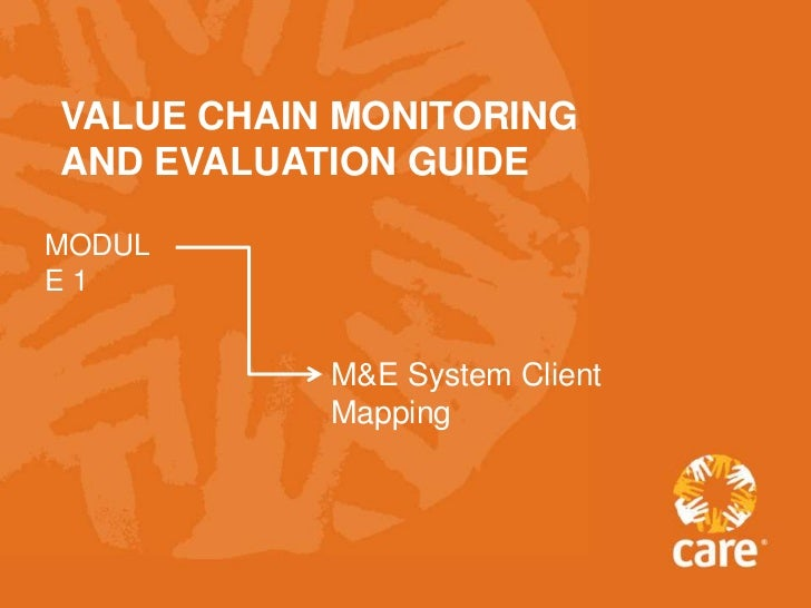 VALUE CHAIN MONITORINGAND EVALUATION GUIDEMODULE1           M&E System Client           Mapping