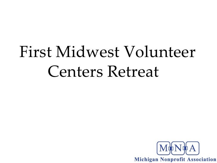 First Midwest Volunteer Centers Retreat