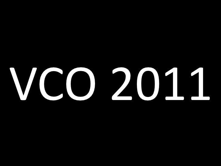 VCO 2011