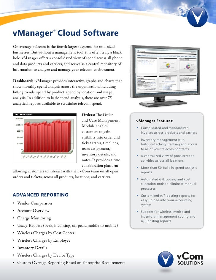 vManager Cloud Software   ®On average, telecom is the fourth largest expense for mid-sizedbusinesses. But without a manage...