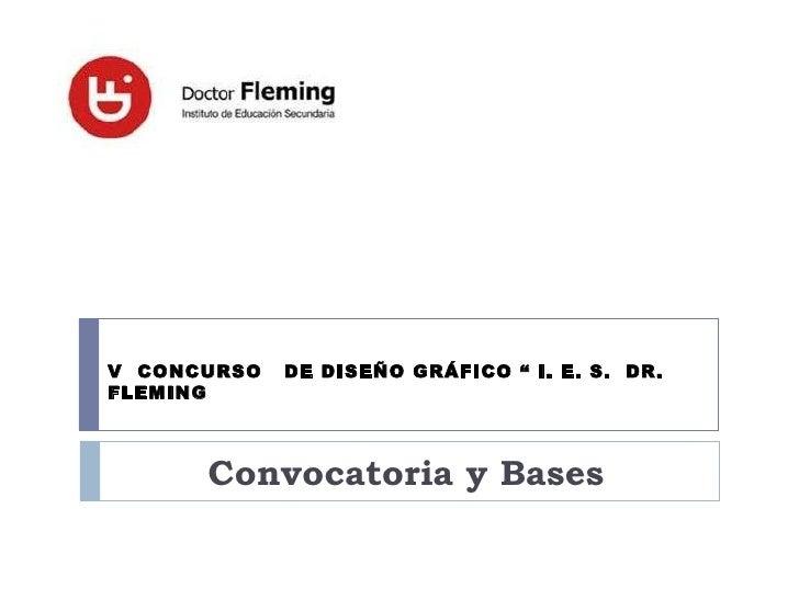"""Convocatoria y Bases V  CONCURSO  DE DISEÑO GRÁFICO """" I. E. S.  DR. FLEMING"""