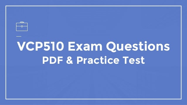 VCP510 Exam Questions PDF & Practice Test