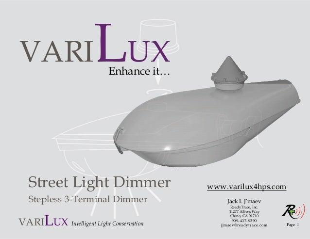 VARI                             UX                         Enhance it… Street Light Dimmer                       www.vari...