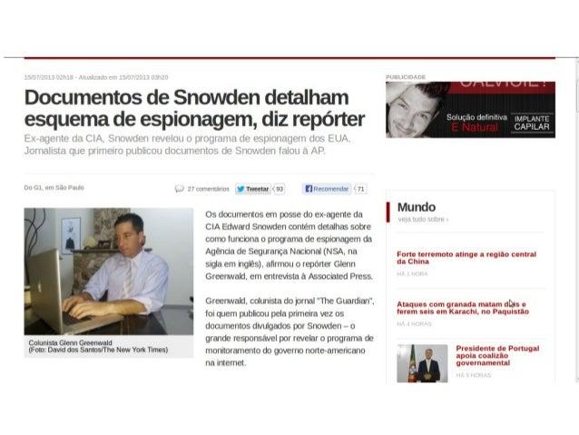 @samadeu EDWARD SNOWDEN REVELOU UM GRANDE ESQUEMA DE ESPIONAGEM PROMOVIDO PELO GOVERNO DOS ESTADOS UNIDOS