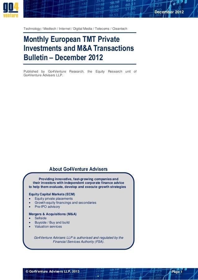 December 2012Technology / Medtech / Internet / Digital Media / Telecoms / CleantechMonthly European TMT PrivateInvestments...