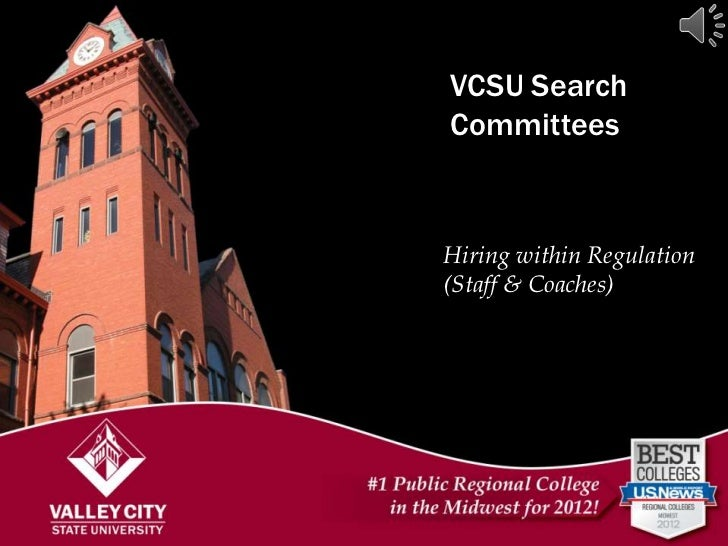 VCSU SearchCommitteesHiring within Regulation(Staff & Coaches)