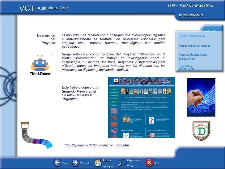 Descripción del Proyecto El año 2003, se reciben como obsequio dos microscopios digitales e inmediatamente se formula una ...