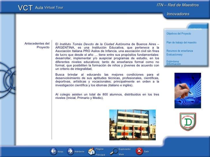El  Instituto Tomás Devoto de la Ciudad Autónoma  de Buenos Aires – ARGENTINA, es una Institución Educativa, que pertenece...