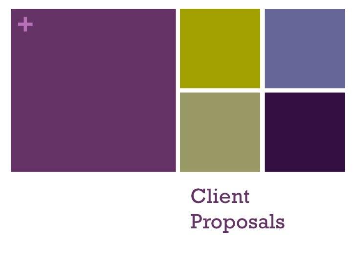 Client Proposals