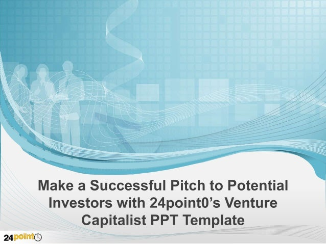 Editable Venture Capitalist Template 24point0's editable Venture Capitalist graphics for PPT can help you successfully art...
