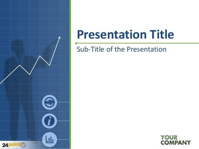 Presentation Title Sub-Title of the Presentation