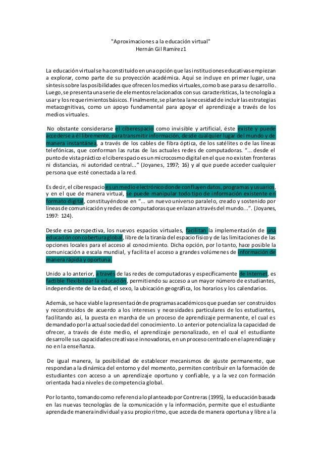 """""""Aproximaciones a la educación virtual"""" Hernán Gil Ramírez1 La educaciónvirtual se haconstituidoenunaopciónque lasinstituc..."""