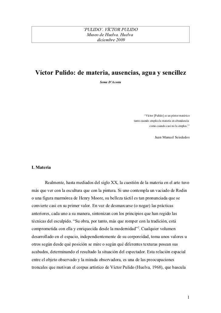 De matería, ausencias, agua y sencillez (Sema D\'Acosta) Víctor Pulido