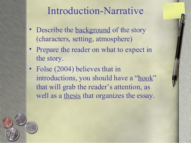 Describe the components of a narrative essay