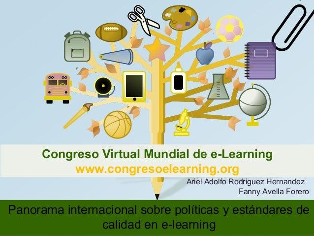 Congreso Virtual Mundial de e-Learning  www.congresoelearning.org  Ariel Adolfo Rodriguez Hernandez  Fanny Avella Forero  ...