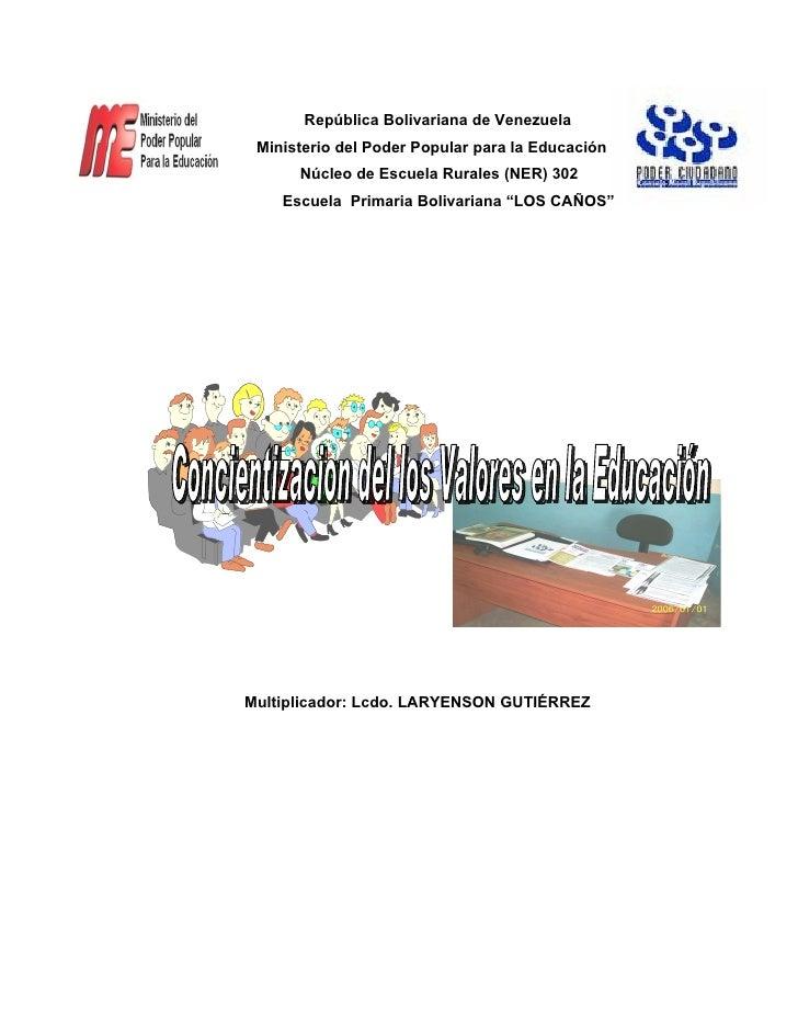 República Bolivariana de Venezuela  Ministerio del Poder Popular para la Educación       Núcleo de Escuela Rurales (NER) 3...