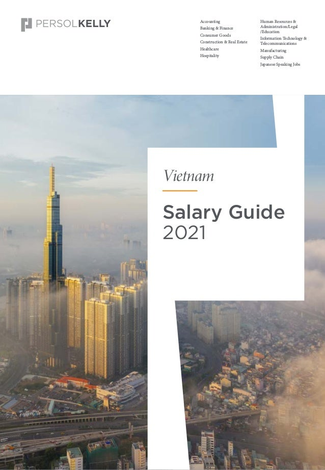 p. 1 Accounting Banking & Finance Consumer Goods Construction & Real Estate Healthcare Hospitality Salary Guide 2021 Vietn...