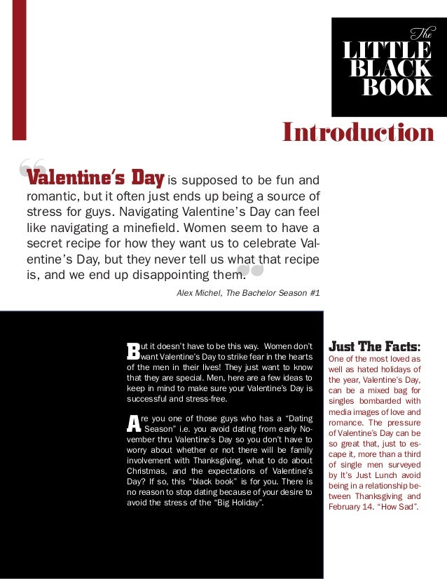 """The  little black book  Introduction  """"  Valentine's Day is supposed to be fun and  romantic, but it often just ends up be..."""