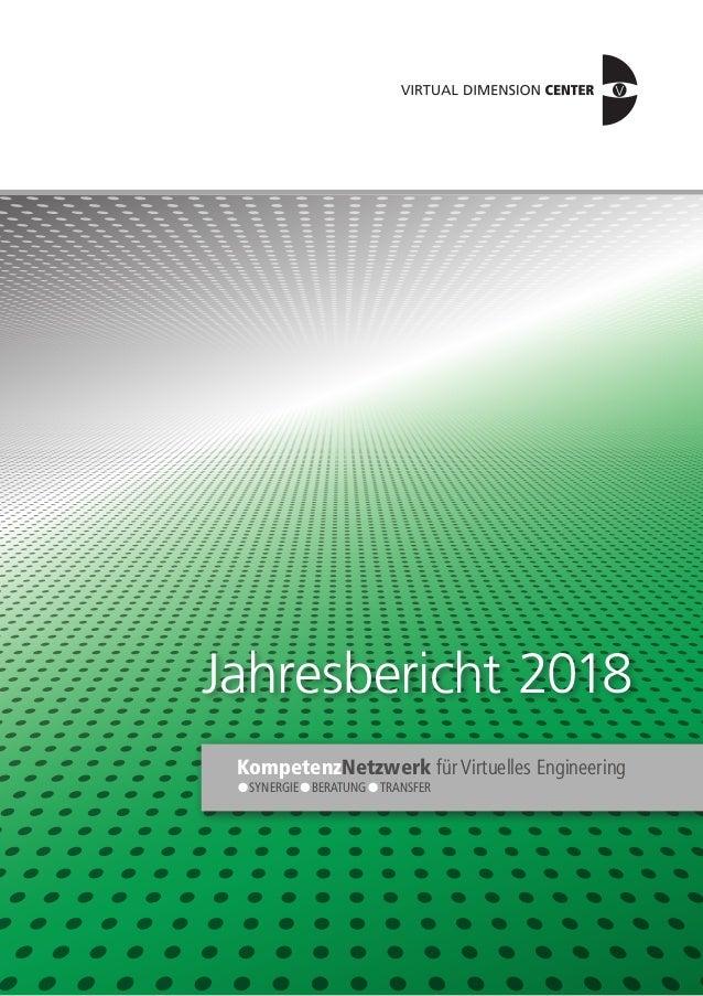 Jahresbericht 2018 SYNERGIE – BERATUNG – TRANSFER KompetenzNetzwerk für Virtuelles Engineering