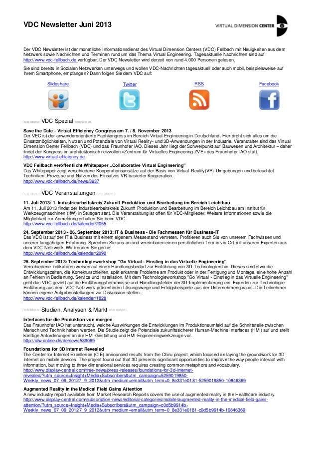 VDC Newsletter Juni 2013 Der VDC Newsletter ist der monatliche Informationsdienst des Virtual Dimension Centers (VDC) Fell...