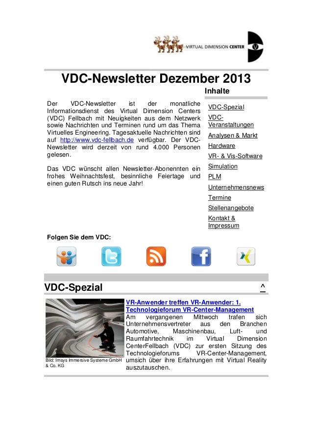 VDC-Newsletter Dezember 2013 Inhalte Der VDC-Newsletter ist der monatliche Informationsdienst des Virtual Dimension Center...