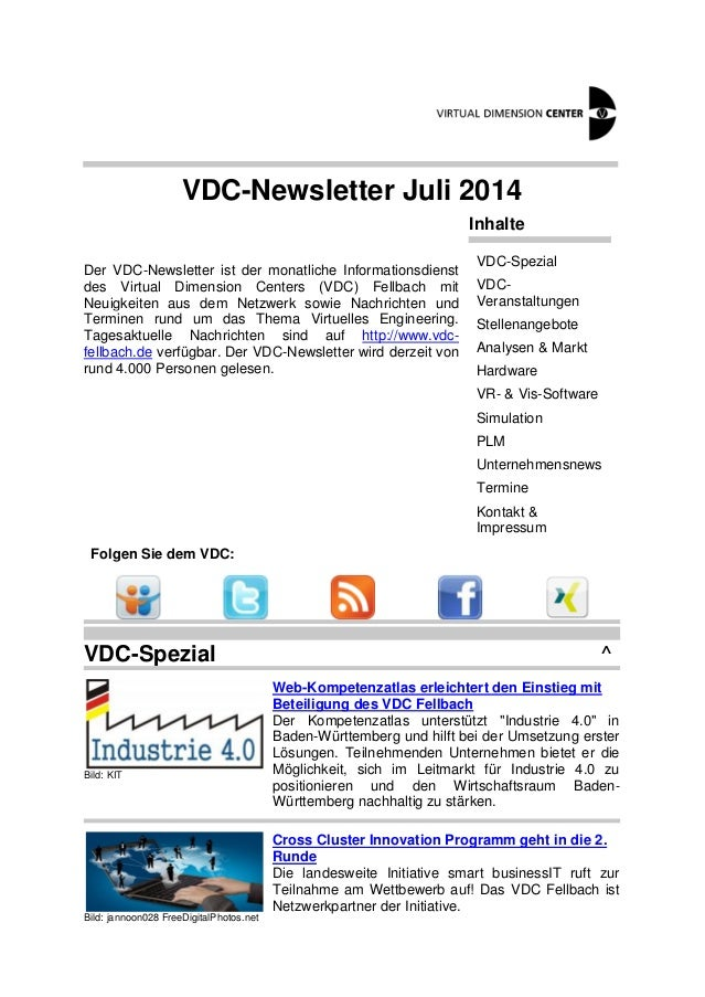 VDC-Newsletter Juli 2014 Der VDC-Newsletter ist der monatliche Informationsdienst des Virtual Dimension Centers (VDC) Fell...