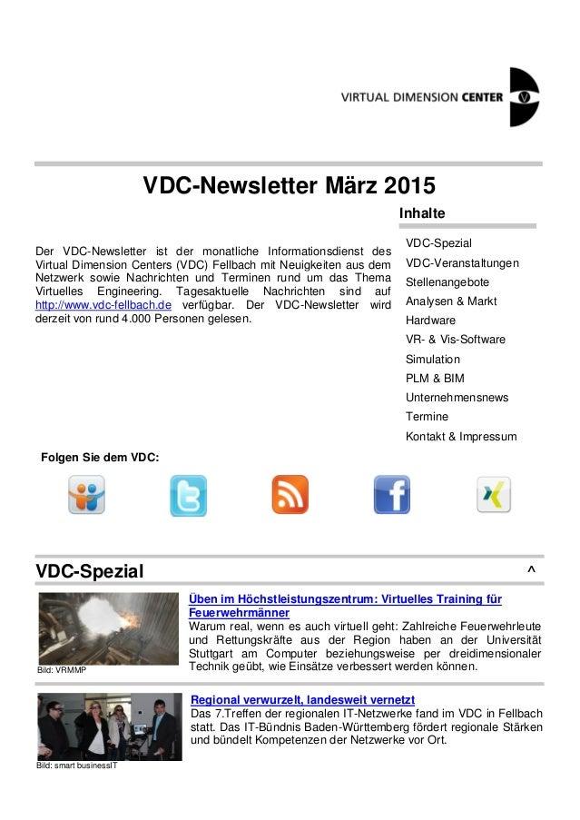 VDC-Newsletter März 2015 Der VDC-Newsletter ist der monatliche Informationsdienst des Virtual Dimension Centers (VDC) Fell...