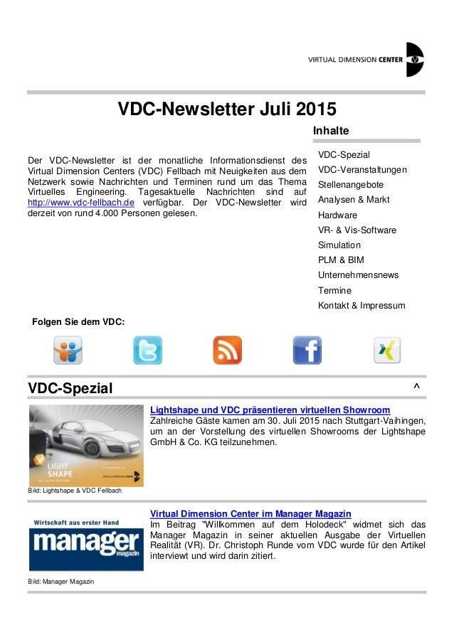 VDC-Newsletter Juli 2015 Der VDC-Newsletter ist der monatliche Informationsdienst des Virtual Dimension Centers (VDC) Fell...