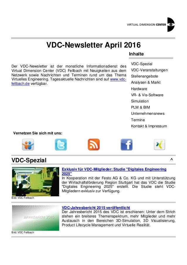 VDC-Newsletter April 2016 Der VDC-Newsletter ist der monatliche Informationsdienst des Virtual Dimension Center (VDC) Fell...