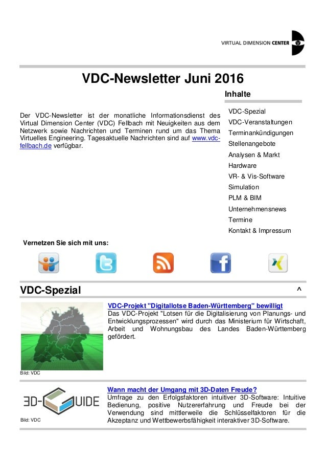 VDC-Newsletter Juni 2016 Der VDC-Newsletter ist der monatliche Informationsdienst des Virtual Dimension Center (VDC) Fellb...
