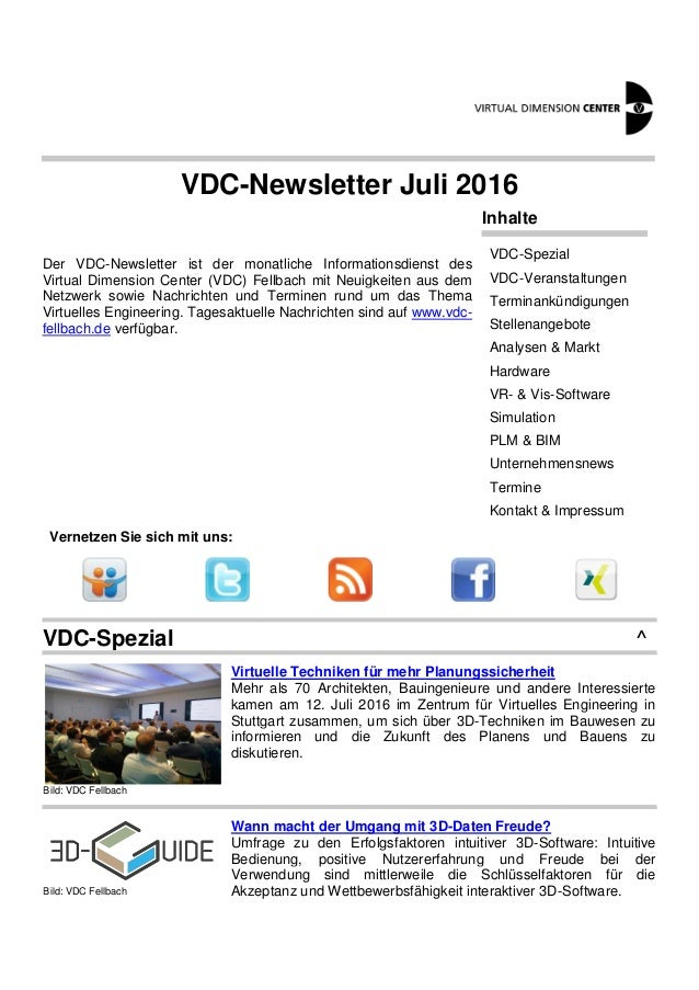 VDC-Newsletter Juli 2016 Der VDC-Newsletter ist der monatliche Informationsdienst des Virtual Dimension Center (VDC) Fellb...