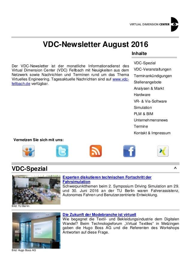 VDC-Newsletter August 2016 Der VDC-Newsletter ist der monatliche Informationsdienst des Virtual Dimension Center (VDC) Fel...