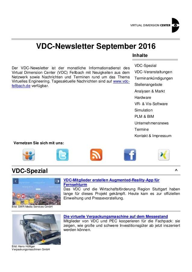 VDC-Newsletter September 2016 Der VDC-Newsletter ist der monatliche Informationsdienst des Virtual Dimension Center (VDC) ...