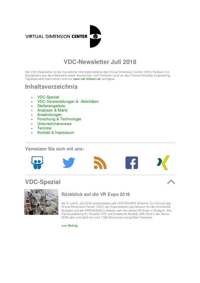 VDC-Newsletter Juli 2018 Der VDC-Newsletter ist der monatliche Informationsdienst des Virtual Dimension Center (VDC) Fellb...
