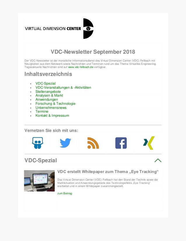 VDC-Newsletter September 2018 Der VDC-Newsletter ist der monatliche Informationsdienst des Virtual Dimension Center (VDC) ...