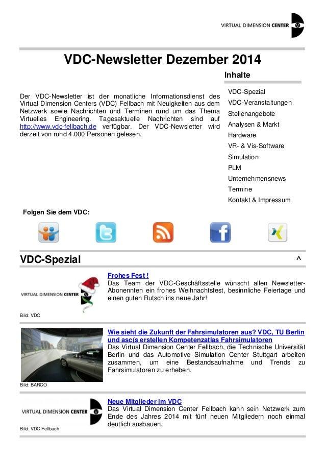 VDC-Newsletter Dezember 2014 Der VDC-Newsletter ist der monatliche Informationsdienst des Virtual Dimension Centers (VDC) ...