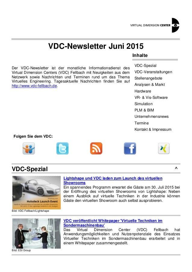 VDC-Newsletter Juni 2015 Der VDC-Newsletter ist der monatliche Informationsdienst des Virtual Dimension Centers (VDC) Fell...