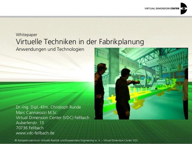 © Kompetenzzentrum Virtuelle Realität und Kooperatives Engineering w. V. – Virtual Dimension Center VDC Whitepaper Virtuel...