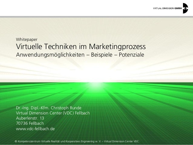 © Kompetenzzentrum Virtuelle Realität und Kooperatives Engineering w. V. – Virtual Dimension Center VDC  Whitepaper Virtue...