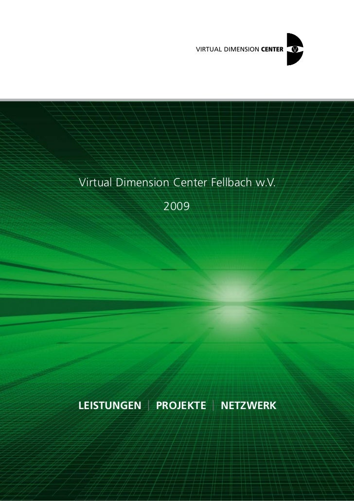Virtual Dimension Center Fellbach w.V.                2009Leistungen | Projekte | netzwerk