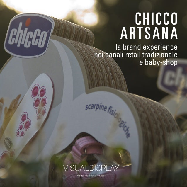CHICCO  ARTSANA  la brand experience  nei canali retail tradizionale  e baby-shop
